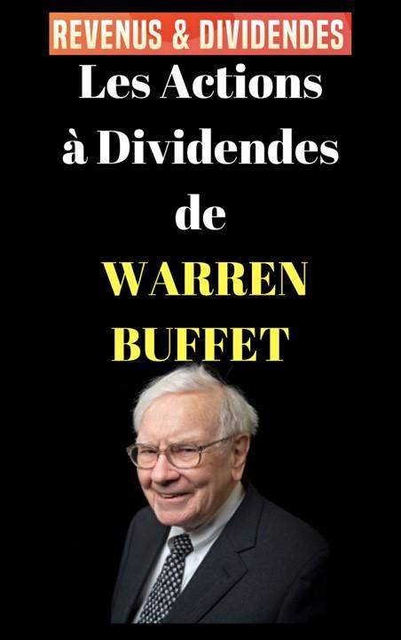 Les actions à Dividendes de W.Buffet