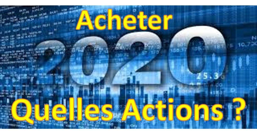 meilleures actions bourse 2020