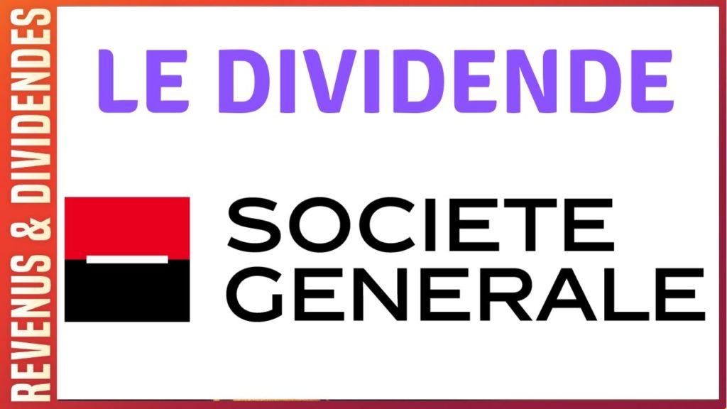 Calendrier Dividende 2021 ᐅ Dividende Société Générale : montant annuel, rendement et