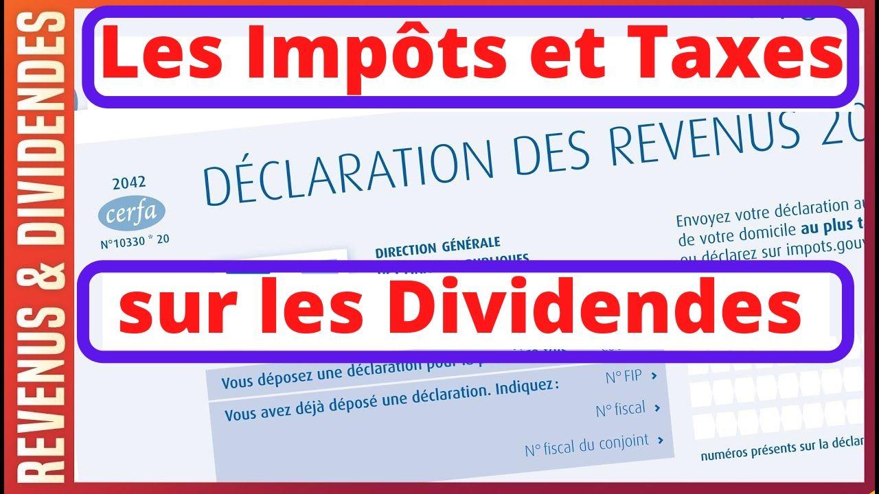 impots et taxes fiscalité dividendes