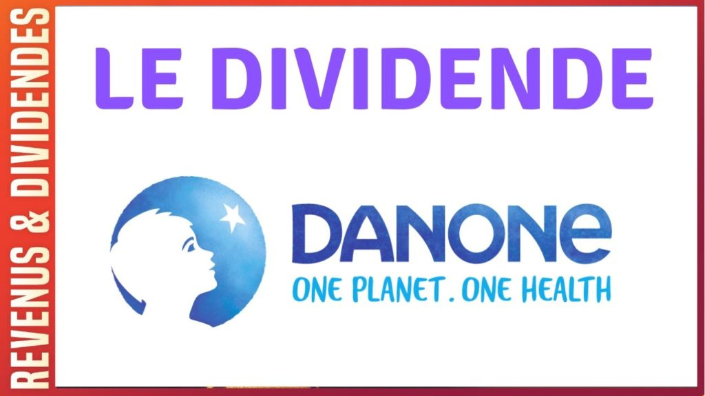 Dividende et rendement de l'action Danone